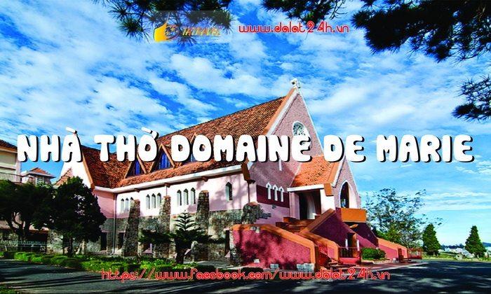 Nhà thờ Domain De Marie - Địa điểm du lịch Đà Lạt - datphondgalat.vn-01
