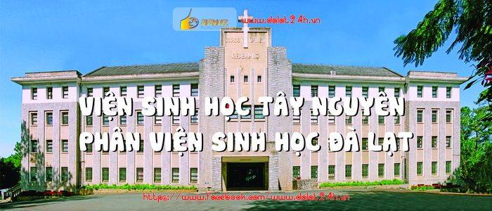 Phân viện sinh học Tây Nguyên - Địa điểm du lịch Đà Lạt - datphongdlat.vn-01