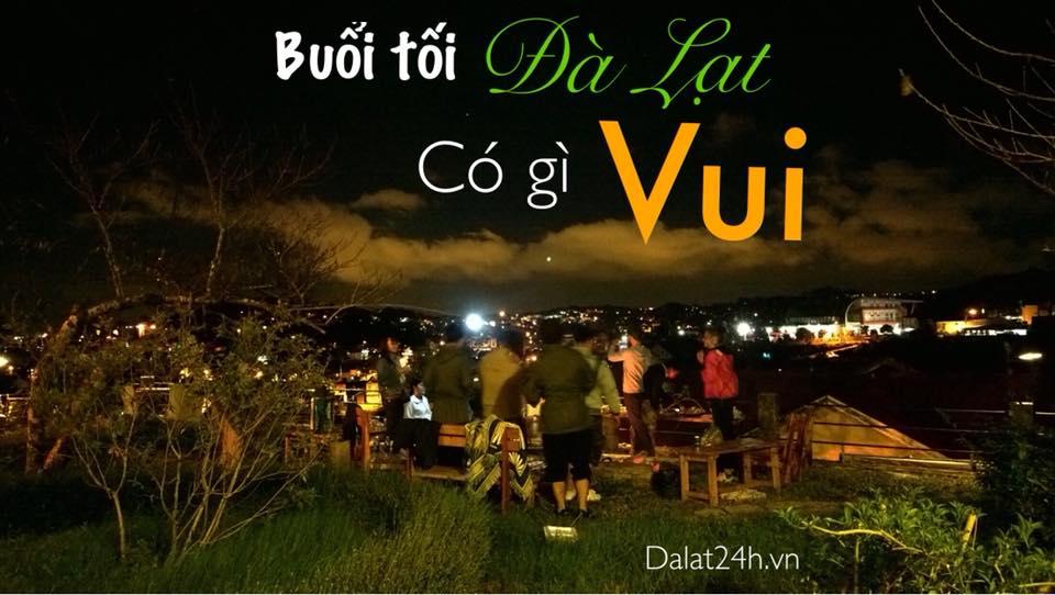 Top 8 trải nghiệm Đà Lạt về đêm dành chọ du khách - datphongdalat.vn