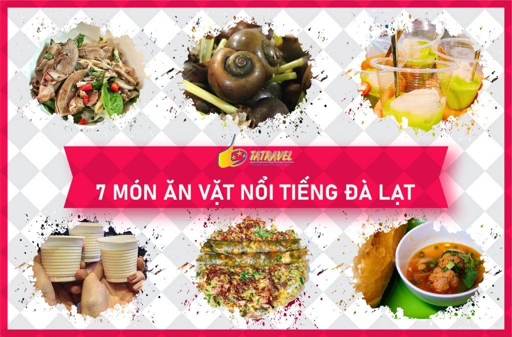 Chưa thử toplist 7 món ăn vặt Đà Lạt ngon nức tiếng