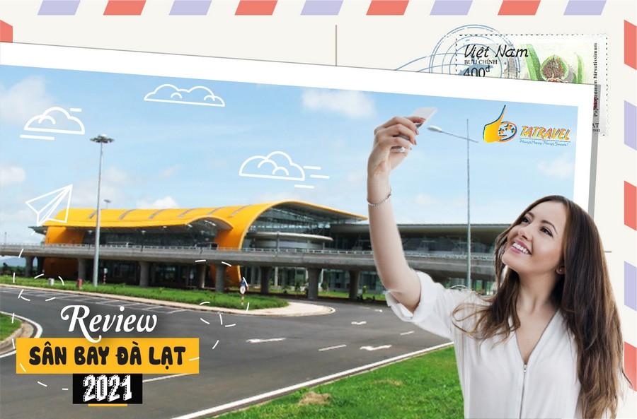 Review sân bay Đà Lạt 2021