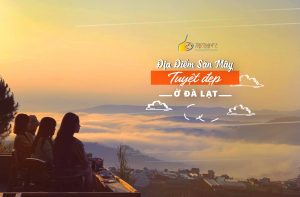 địa điểm săn mây tuyệt đẹp ở Đà Lạt